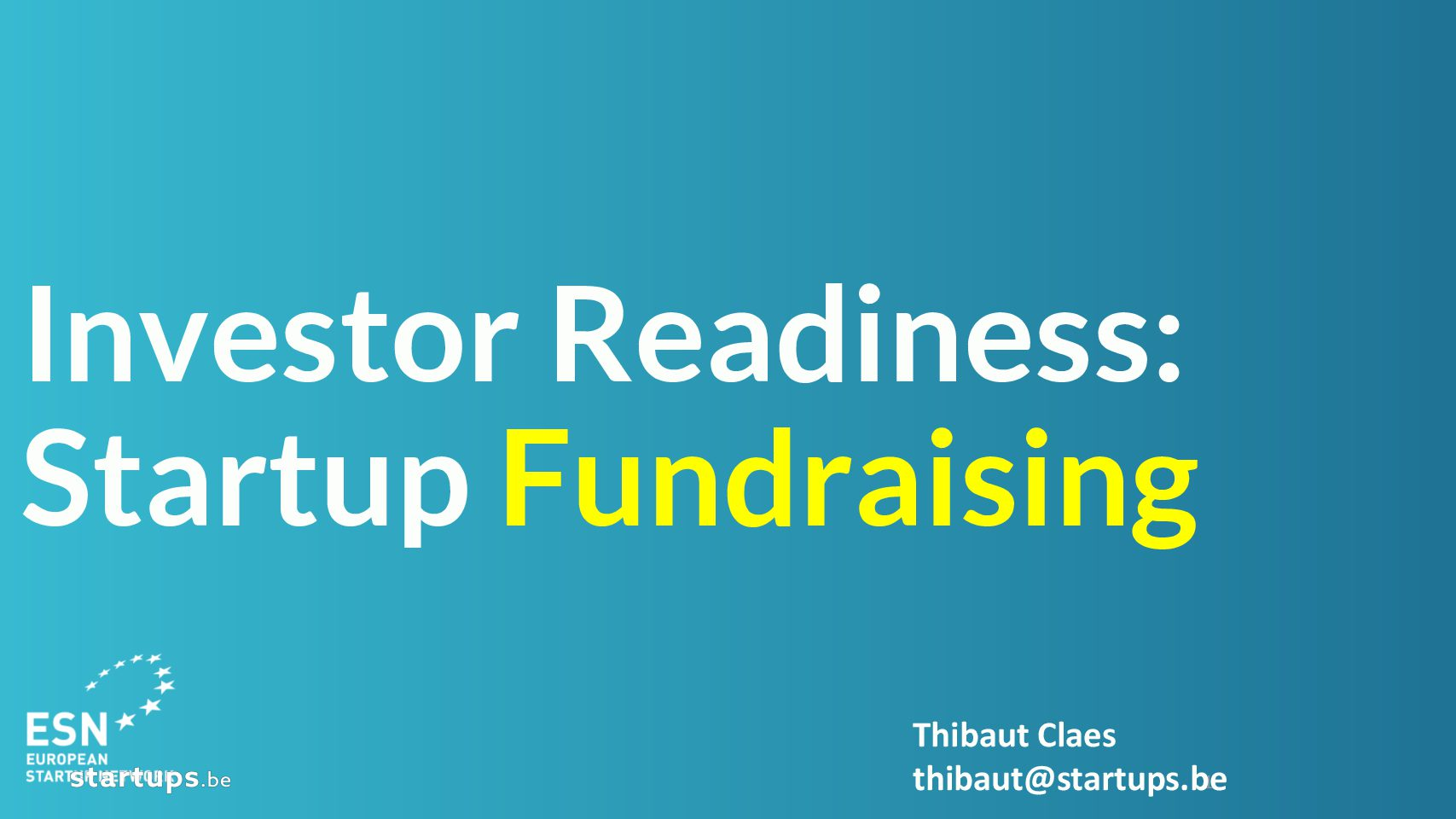 Investor Readiness: Startup fundraising